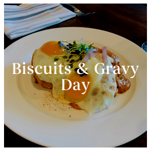 Biscuits & Gravy Day