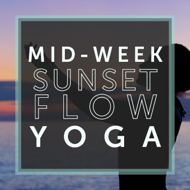 Mid-Week Sunset Flow Yoga